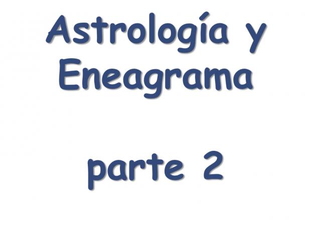 Eneagrama y Astrología II