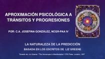 64.- Aproximación psicológica a tránsitos y progresiones - Noviembre 2018